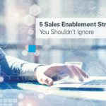 5_sales_enablement_strategies
